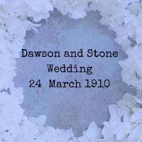 Dawson and Stone Wedding 24 March 1910