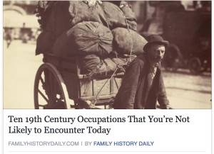 Ten 19th Century Occupations That You're Not Likely to Encounter Today - family history on facebook