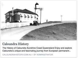 History: Caloundra, Sunshine Coast, Queensland, Australia