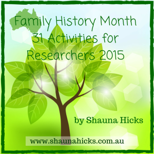 Family History Month 2015 Activities by Shauna Hicks