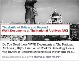 Lisa Louise Cooke Post about new WWII documents at UK Archived