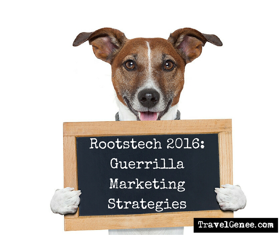 Rootstech 2016: Guerrilla marketing strategies for genealogists