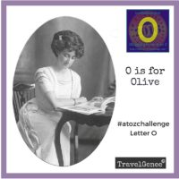 TravelGenee #atozchallenge O for Olive