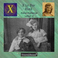 TravelGenee #atozchallenge X for ALeX