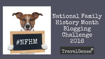 Permalink to: National Family History Month 2016 Blogging Challenge