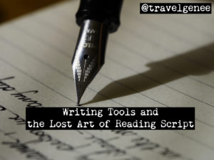 Writing Tools and the Lost Art of Reading Script