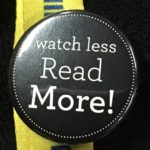 Watch less Read More!