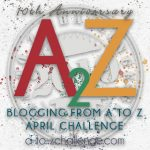 A to Z bloggin challenge 2019