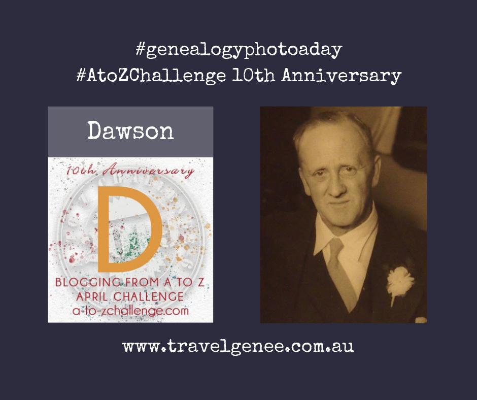 #AtoZChallenge Dawson - Traveler, Soldier & Familyman
