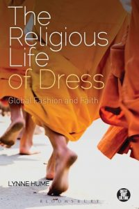 The Religious Life of Dress, Global Fashion and Faith