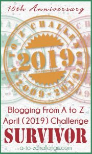 AtoZChallenge 2019 Reflections & Survivor's badge