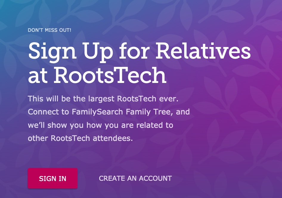 Relatives at RootsTech sign in or create an account