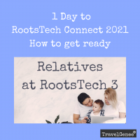 Are you Ready for RootsTechConnect?
